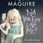 [PDF] [EPUB] Did You Ever Love Me?: Abused by the ones who were supposed to keep her safe Download