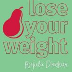 [PDF] [EPUB] Don't Lose Your Mind, Lose Your Weight Download