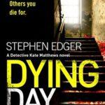 [PDF] [EPUB] Dying Day (Detective Kate Matthews, #2) Download