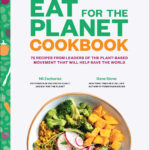 [PDF] [EPUB] Eat for the Planet Cookbook Download
