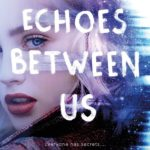 [PDF] [EPUB] Echoes Between Us Download