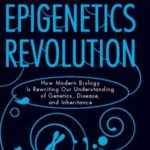 [PDF] [EPUB] Epigenetics Revolution Download