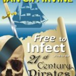 [PDF] [EPUB] Free to Infect, First to Die (21st Century Pirates Inc. #2) Download