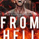 [PDF] [EPUB] From Hell (Alex Hunter #8) Download