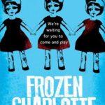 [PDF] [EPUB] Frozen Charlotte (Frozen Charlotte, #1) Download
