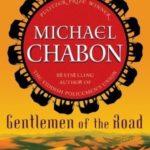 [PDF] [EPUB] Gentlemen of the Road: A Tale of Adventure Download