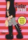 [PDF] [EPUB] Gingerbread (Cyd Charisse, #1) Download by Rachel Cohn