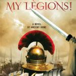 [PDF] [EPUB] Give Me Back My Legions!: A Novel of Ancient Rome Download