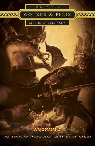 [PDF] [EPUB] Gotrek and Felix: Myths and Legends Download by William King