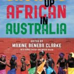 [PDF] [EPUB] Growing Up African in Australia Download