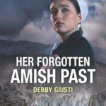 [PDF] [EPUB] Her Forgotten Amish Past Download