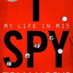 [PDF] [EPUB] I Spy: My Life in MI5 Download