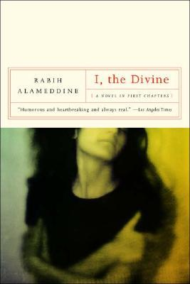 [PDF] [EPUB] I, The Divine: A Novel in First Chapters Download by Rabih Alameddine