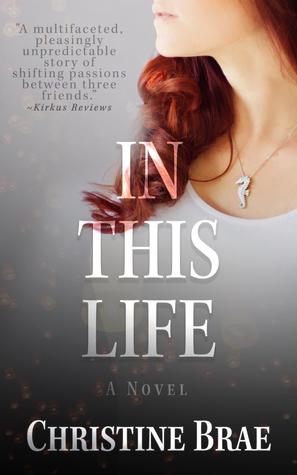 [PDF] [EPUB] In This Life Download by Christine Brae