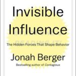 [PDF] [EPUB] Invisible Influence: The Hidden Forces that Shape Behavior Download