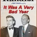 [PDF] [EPUB] It Was A Very Bad Year (Rat Pack Mysteries, #7) Download