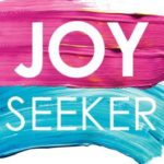[PDF] [EPUB] Joy Seeker: Let Go of What's Holding You Back So You Can Live the Life You Were Made for Download