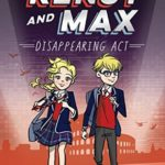 [PDF] [EPUB] Kensy and Max: Disappearing Act Download
