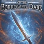 [PDF] [EPUB] Knights of the Borrowed Dark Download