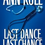 [PDF] [EPUB] Last Dance, Last Chance and Other True Cases (Ann Rule's Crime Files Series #8) Download