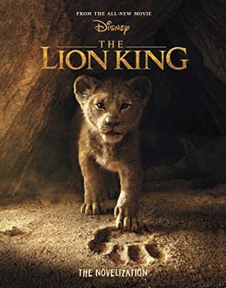[PDF] [EPUB] Lion King Live Action Novelization, The Download by Elizabeth Rudnick