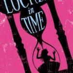 [PDF] [EPUB] Locked in Time Download
