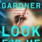 [PDF] [EPUB] Look For Me (Detective D.D. Warren, #9) Download