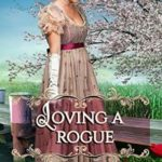 [PDF] [EPUB] Loving a Rogue (How to Love #3) Download