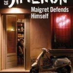 [PDF] [EPUB] Maigret Defends Himself (Inspector Maigret #63) Download