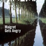 [PDF] [EPUB] Maigret Gets Angry (Inspector Maigret) Download