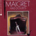 [PDF] [EPUB] Maigret Has Doubts (Maigret, #54) Download