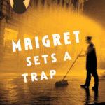 [PDF] [EPUB] Maigret Sets a Trap (Maigret, #48) Download