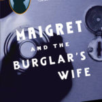 [PDF] [EPUB] Maigret and the Burglar's Wife (Maigret, #38) Download