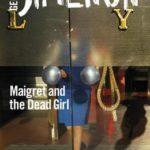 [PDF] [EPUB] Maigret and the Dead Girl (Maigret #45) Download