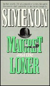 [PDF] [EPUB] Maigret and the Loner (Maigret, #73) Download by Georges Simenon