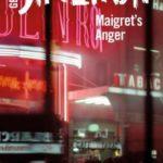 [PDF] [EPUB] Maigret's Anger: Inspector Maigret #61 Download
