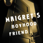 [PDF] [EPUB] Maigret's Boyhood Friend Download