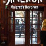 [PDF] [EPUB] Maigret's Revolver (Maigret #40) Download