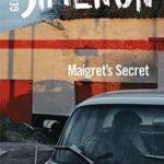 [PDF] [EPUB] Maigret's Secret: Inspector Maigret #54 Download