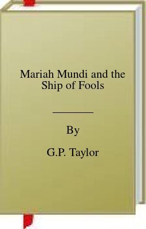 [PDF] [EPUB] Mariah Mundi and the Ship of Fools Download by G.P. Taylor