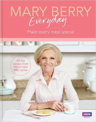 [PDF] [EPUB] Mary Berry Everyday Download by Mary Berry