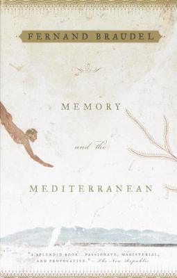 [PDF] [EPUB] Memory and the Mediterranean Download by Fernand Braudel