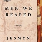 [PDF] [EPUB] Men We Reaped: A Memoir Download