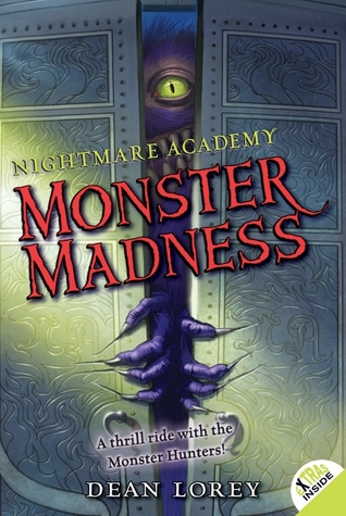 [PDF] [EPUB] Monster Madness (Nightmare Academy #2) Download by Dean Lorey