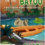 [PDF] [EPUB] Mutiny on the Bayou (Miss Fortune) Download