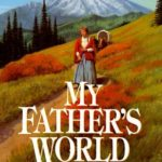 [PDF] [EPUB] My Father's World (The Journals of Corrie Belle Hollister, #1) Download