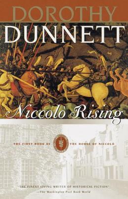 [PDF] [EPUB] Niccolo Rising (The House of Niccolo, #1) Download by Dorothy Dunnett