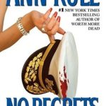 [PDF] [EPUB] No Regrets and Other True Cases (Crime Files, #11) Download