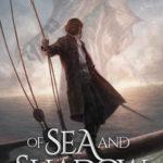 [PDF] [EPUB] Of Sea and Shadow (Elder Empire: Sea, #1) Download