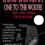 [PDF] [EPUB] One to the Wolves: On the Trail of a Killer Download